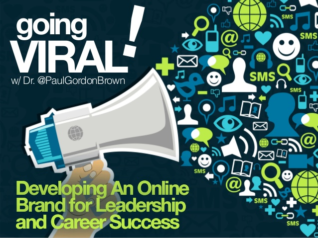 digital-leadership-lab-going-viral-developing-an-online-brand-for-leadership-and-career-success-1-638