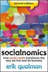 Socialnomics: How Social Media Transforms the Way We Live and Do Business