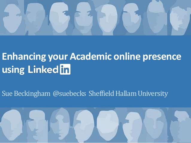 enhancing-your-academic-online-presence-using-linkedin-1-638
