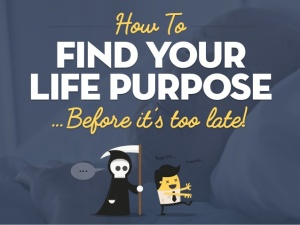 how-to-find-your-life-purpose-before-its-too-late-1-638