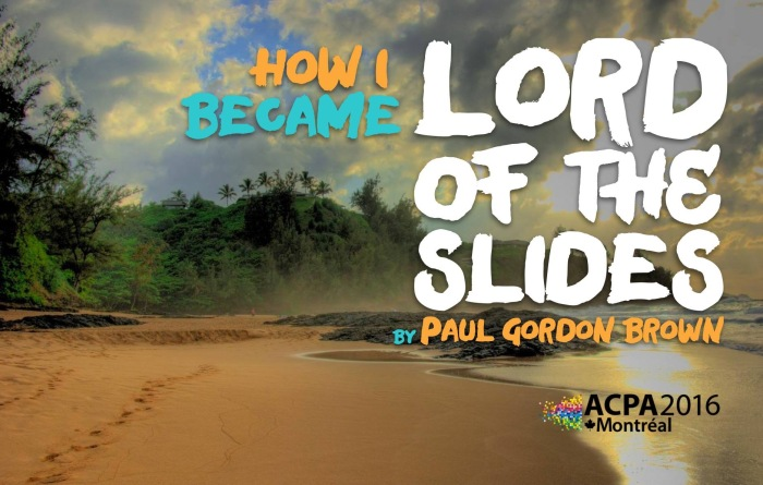 Lord Of The Slides